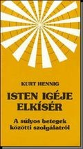 Isten igéje elkísér - Kurt Hennig