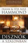 Disznók a szalonban - Frank & Ida Mae Hammond