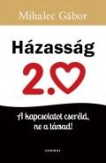 Házasság 2.0 - Mihalec Gábor