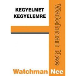 Kegyelmet kegyelemre - Watchman Nee