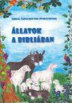 Állatok a Bibliában - Biblia-tanulmányok óvodásoknak