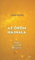 Az öröm hajnala-John Piper