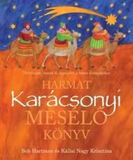 Harmat Karácsonyi Mesélő Könyv - Bob Hartman