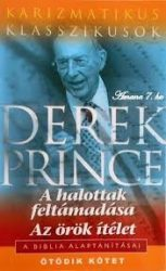 A halottak feltámadása, Az örök ítélet-Derek Prince