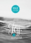 Jöjj, ha szomjazol - Max Lucado